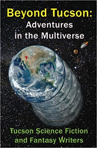 Beyond Tucson: Adventures in the Multiverse on Amazon